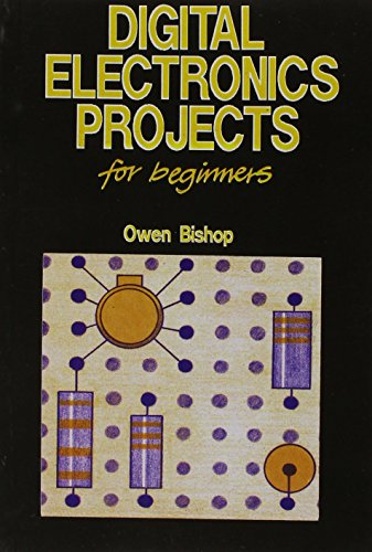 9788176566353: Digital Electronics Projects for Beginners