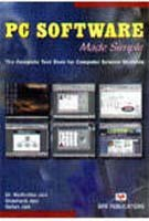 PC Software Made Simple: Madhulika Jain/Shashank Jain/Satish