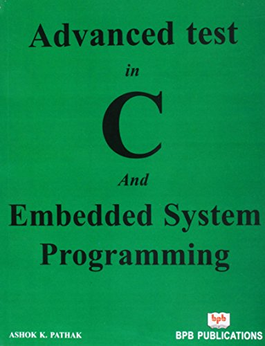 9788176566766: Advanced Test in C and Embedded System Programming