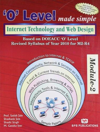 O` Level Made Simple: Internet Technology and: M. Geetha Iyer,Madhulika