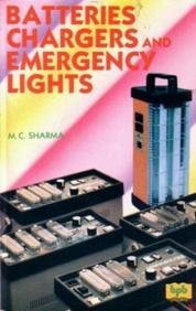 9788176567862: Batteries Chargers and Emergency Lights