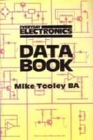 Everyday Electronics: Data Book: Mike Tooley