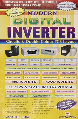 Modern Digital Inverter: Circuits and Double Colour PCB Layout: M. Lotia