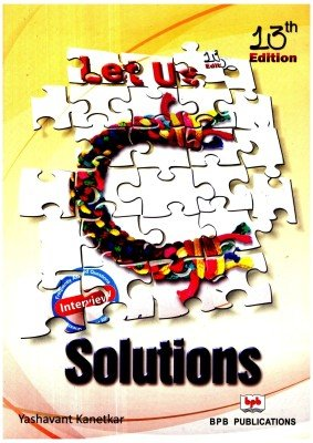 9788176568463: Let Us C Solutions