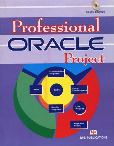 9788176569200: Professional Oracle Projects for Win/Linux