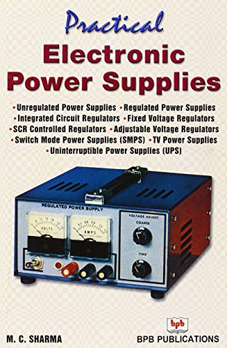 9788176569217: Practical Electronic Power Supplies