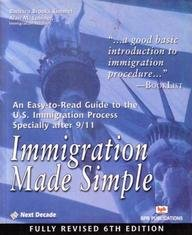Immigration: Made Simple (Fully Revised Sixth Edition): Alan M. Lubiner,Barbara Brools Kimmel