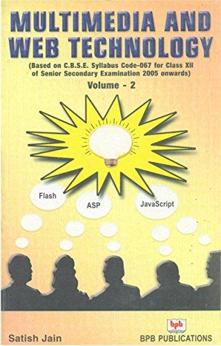 Multimedia & Web Technology (CBSE XII Code: Satish Jain