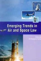 Emerging Trends in Air and Space Law: V Balakista Reddy