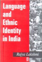 Language and Ethnic Identity in India: Rajya Lakshmi