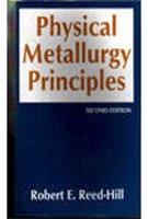 9788176710459: Physical Metallurgy Principles