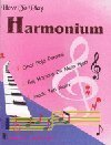 9788176810043: HOW TO PLAY THE INDIAN HARMONIUM BOOK w BOLLYWOOD SONGS (Music-E)