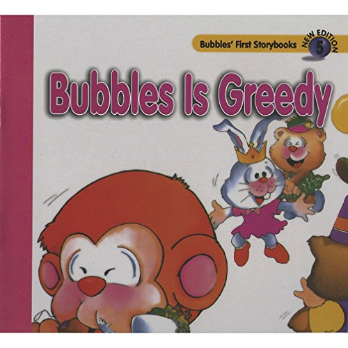 Bubbles is Greedy: Various