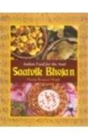 9788176931441: Saatvik Bhojan Indian Food for the Soul 101 Saatvik Recipes