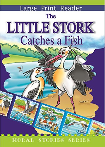 9788176932394: The Little Stork Catches a Fish (Moral Stories Series)
