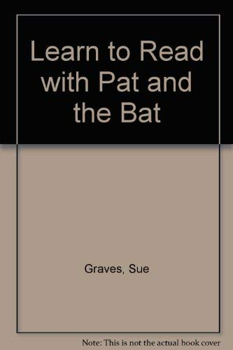 Learn to Read with Pat and the: Sue Graves