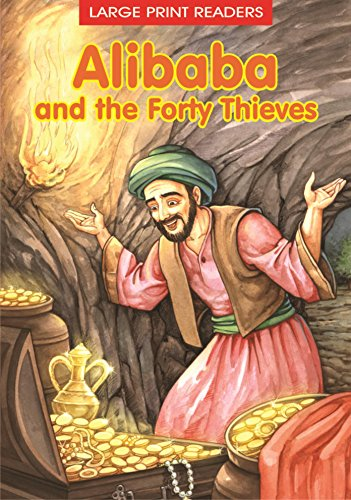 Alibaba and the Forty Thieves: Clasical tale