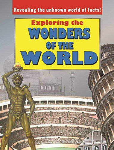 Exploring the Wonders of the World: Revealing: Bpi