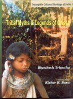 9788177021004: Tribal Myth and Legends of Orissa: The Story of Origins