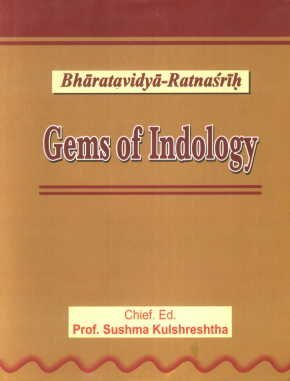 Gems of Indology Bharatavidya Ratnasrih Text in: Edited by Sushma