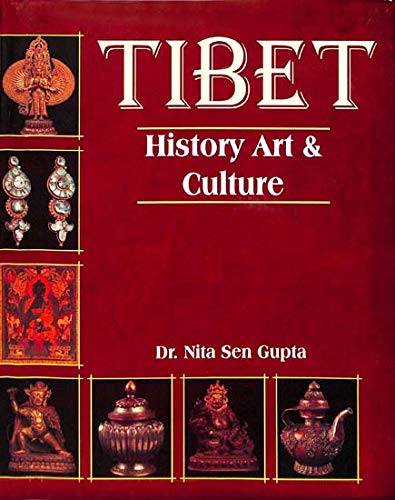 Tibet: History, Art and Culture: Dr Nita Sen Gupta