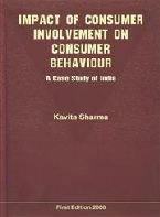 Impact Of Consumer Involvement On Consumer Beha.: Kavita Sharma