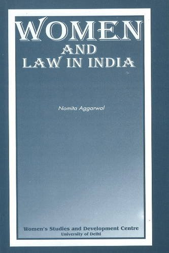 Women & Law in India: Aggarwal, Nomita