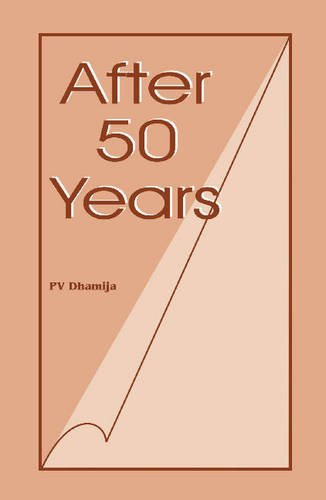 After 50 Years: P.V. Dhamija