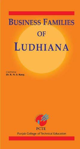 Business Families of Ludhiana: Kang K.N.S