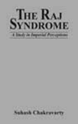 9788177080605: Raj Syndrome: A Study in Imperial Perceptions