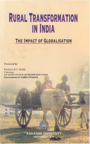 Rural Transformation in India: The Impact of Globalisation: G. Bhaskar