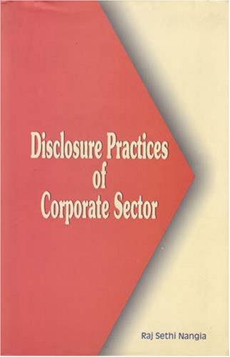 Disclosure Practices of Corporate Sector: Raj Sethi Nangia