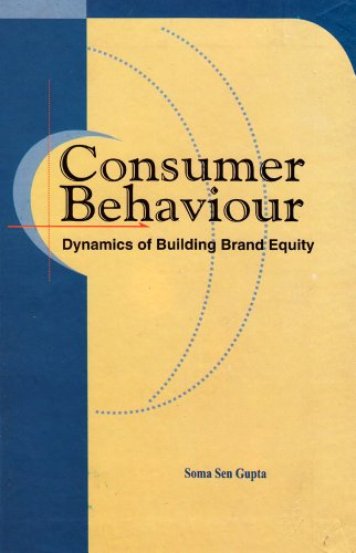 9788177080940: Consumer Behaviour: Dynamics of Building Brand Equity