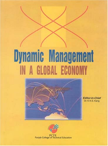 Dynamic Management in a Global Economy: K.N.S Kang