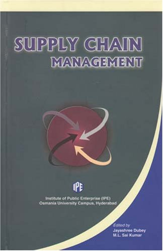 Supply Chain Management: Jayashree Dubey