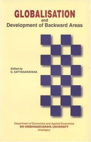 Globalisation and Development of Backward Areas: G Satyanarayana