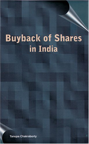 Buyback of Shares in India: Tanupa Chakraborty
