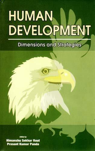 Human Development: Dimensions and Strategies: Himanshu Sekhar Rout