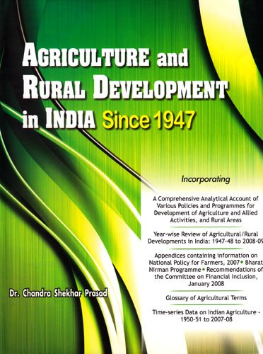 Agriculture and Rural Development in India Since 1947: Chandra Sekhar Prasad