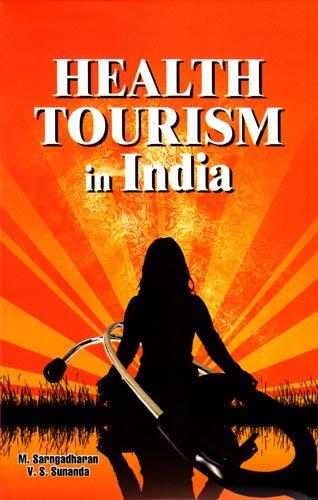 Health Tourism in India: M. Sarngadharan