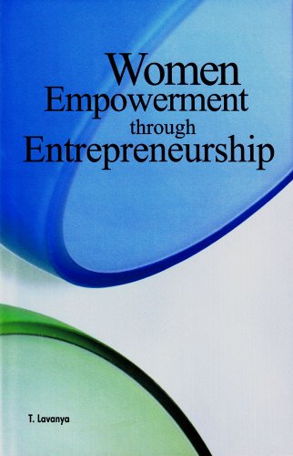 Women Empowerment through Entrepreneurship: T. Lavanaya