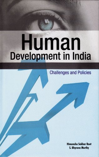 Human Development in India: Challenges and Policies: Himanshu Sekhar Rout,S.