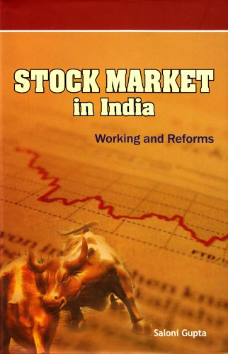 Stock Market in India: Working and Reforms: Saloni Gupta