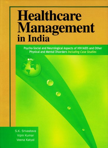 Healthcare Management in India: S.K. Srivastava