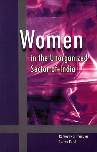 Women in the Unorganized Sector of India: Rameshwari Pandya