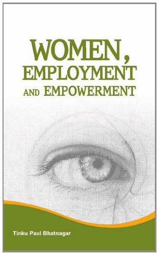 9788177082593: Women, Employment and Empowerment