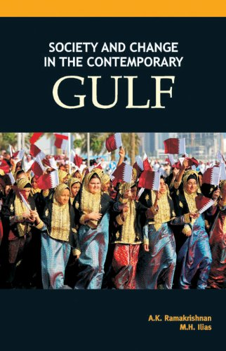 Society and Change in the Contemporary Gulf: A.K. Ramakrishnan,M.H. Ilias