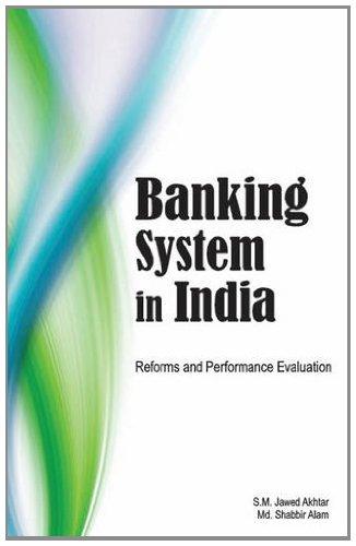 Banking System in India: Alam M.D. Shabbir