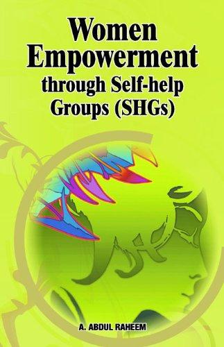 Women Empowerment through Self-help Groups (SHGs): A. Abdul Raheem