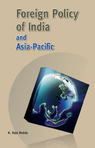 Foreign Policy of India and Asia-Pacific: K. Raja Reddy